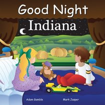 Good Night Indiana (Good Night Our World series)