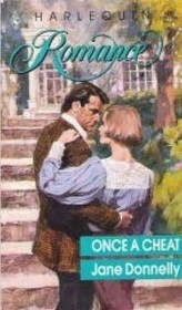 Once a Cheat (Harlequin Romance, No 105)