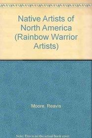 Native Artists of North America (Rainbow Warrior Artists)