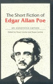The Short Fiction of Edgar Allan Poe: An Annotated Edition