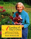 A Garden of One's Own: Making and Keeping Your Flower Garden