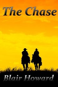 The Chase: A Novel of the American Civil War