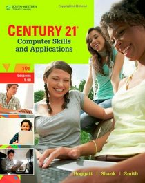 Century 21(TM) Computer Skills and Applications, Lessons 1-90 (Century 21 Keyboarding)