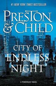 City of Endless Night (Pendergast, Bk 17)