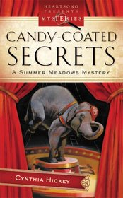 Candy-Coated Secrets (Summer Meadows, Bk 2)