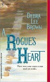 A Rogue's Heart (Harlequin Historical, No. 625)