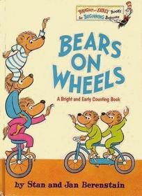 Bears On Wheels (Berenstain Bears)