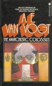 Anarchistic Colossus