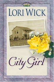 City Girl (Yellow Rose, Bk 3)