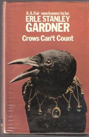 CROWS CAN'T COUNT