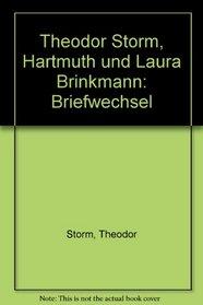 Theodor Storm, Hartmuth und Laura Brinkmann: Briefwechsel (German Edition)