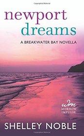 Newport Dreams: A Breakwater Bay Novella