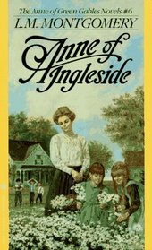 Anne of Ingleside (Anne of Green Gables, Bk 6)