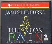 The Neon Rain / unabridged on CDS