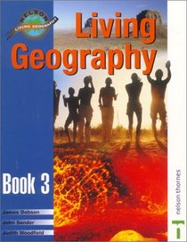 Living Geography, Book 3 (Nelson living geography)