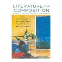 Literature for Composition : Essays, Fiction, Poetry, and Drama (with Craft of Literature CD-ROM) (6th Edition)