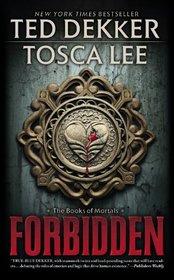 Forbidden (Books of Mortals, Bk 1)
