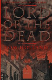 Lord of the Dead: The Secret History of Byron