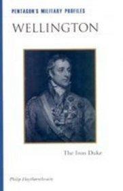 Wellington : The Iron Duke