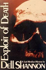Exploit of Death (Luis Mendoza, Bk 34)