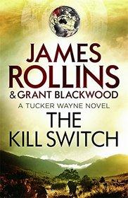 The Kill Switch (Tucker Wayne, Bk 1)