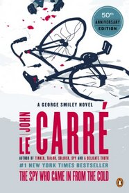 The Spy Who Came in from the Cold (George Smiley, Bk 3)