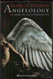 Angelology: El Libro De Las Generaciones / the Book of the Generations (Spanish Edition)