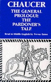 The General Prologue and the Pardoner's Tale (Geoffrey Chaucer - the Canterbury Tales)