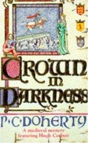 The Crown in Darkness (Hugh Corbett, Bk 2)