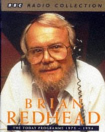 Brian Redhead: From BBC Radio 4's Today Programme (BBC Radio Collection)