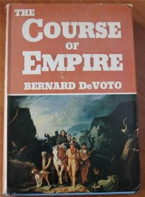 The Course of Empire: