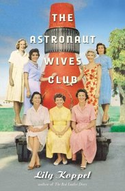 The Astronaut Wives Club: A True Story (Audio CD) (Unabridged)
