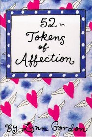 52 Tokens of Affection/Cards (52 Decks)