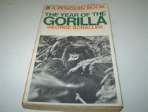 THE YEAR OF THE GORILLA AN EXPLORATION