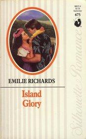 Island Glory (Silhouette Romance, No 675)