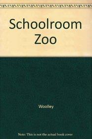 Schoolroom Zoo