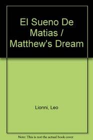 El Sueno De Matias (Spanish Edition)