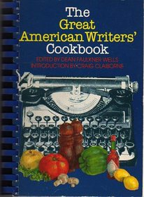The Great American Writers' Cookbook