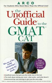The Unofficial Guide to the GMAT Cat (Unofficial Guide Test Prep Series)