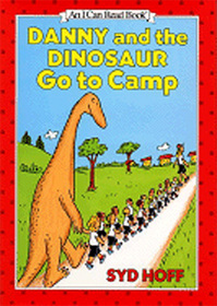 Danny and the Dinosaur Go to Camp (I Can Read, Level 1)