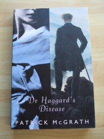 Dr Haggards Disease
