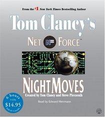 Night Moves (Tom Clancy's Net Force, Bk 3) (Audio CD) (Abridged)