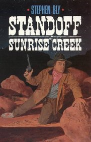 Standoff at Sunrise Creek (The Stuart Brannon Western Series)