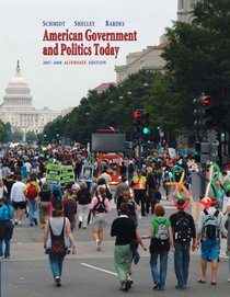 American Government and Politics Today, 2007-2008, Alternate Edition