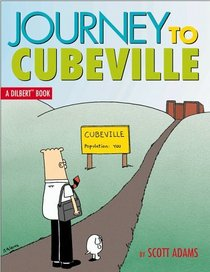 Journey To Cubeville (Dilbert Books #12)