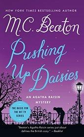 Pushing Up Daisies (Agatha Raisin, Bk 27)