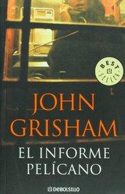 El informe pelicano (Spanish Edition)