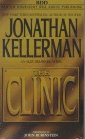 The Clinic (Alex Delaware, Bk 11) (Audio Cassette) (Abridged)