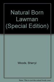 Natural Born Lawman (Thorndike Large Print Silhouette Series)