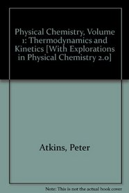 Physical Chemistry Volume 1: Thermodynamics and Kinetics, Explorations in Physical Chemistry 2.0 Online & WebAssign